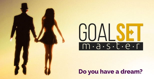 [VIDEO] GoalSet Master: from a dream to a specific goal