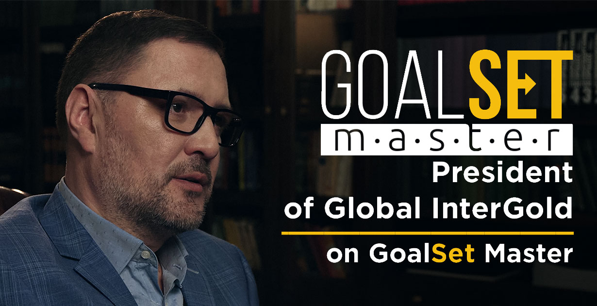 President of Global InterGold on GoalSet Master