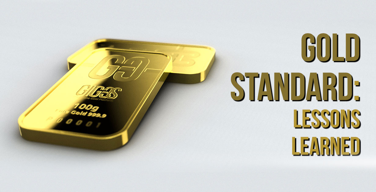 [ВИДЕО] Золотой стандарт: чему учит история